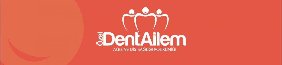 Dentailem Ağız ve Diş Sağlığı Polikliniği